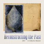 Reconstructing the Past 2013